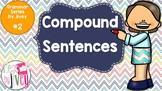 Compound Sentences - Grammar Series by Jivey #2
