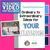 Ordinary to Extraordinary Ideas for your Classroom