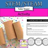 STEM / STEAM Cardboard Tube Tower Activity