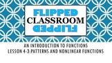 Algebra 1 Flipped Classroom - Lesson 4-3: Patterns and Non