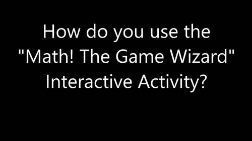 Math-The Game Wizard! Interactive Activity- Solving For Variable- Add, Subtract