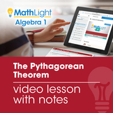 The Pythagorean Theorem Video Lesson w/Guided Notes | Good