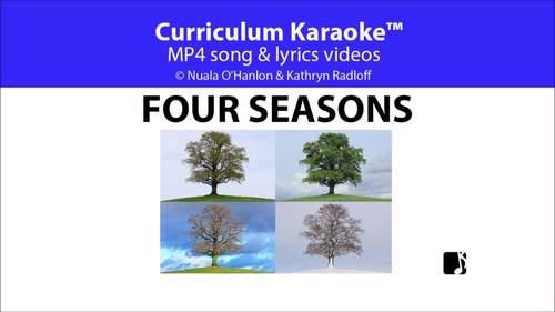 'FOUR SEASONS' ~ MP4 Curriculum Karaoke™ Read, Sing & Learn l Distance Learning