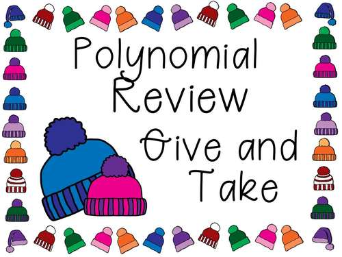 Polynomial Operations  Give and Take