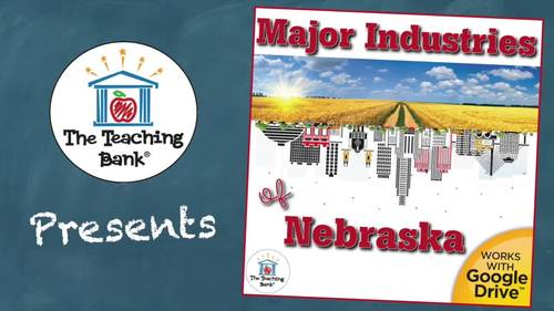 Major Industries of Nebraska State Study Unit Distance Learning