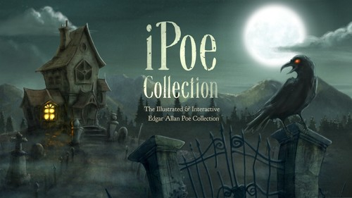 iPoe Vol. 1 (The Interactive & Illustrated Edgar Allan Poe Collection)