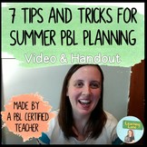 Project Based Learning: 7 Tips and Tricks for Summer Planning