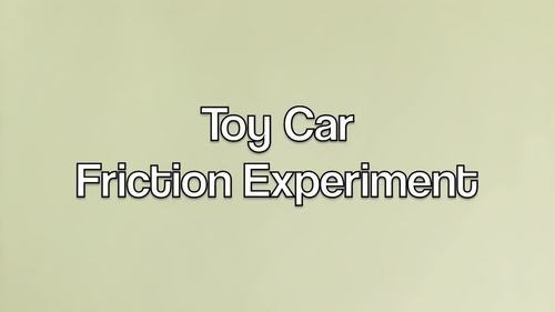 Science Experiment: Toy Car Friction - Distance Learning