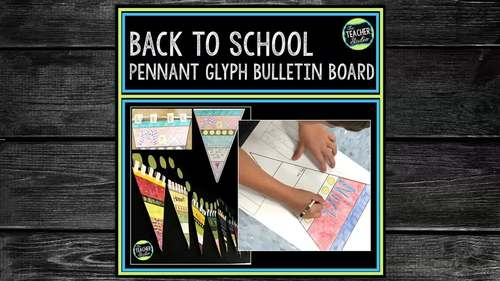 Back to School Bulletin Board and Pennant Glyph Project