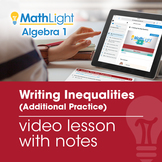 Writing Inequalities Additional Practice with Guided Notes