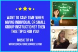 Music Teacher Tip #4- SAVING INSTRUCTION TIME