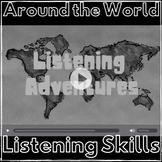 Listening Skills Around The World Adventure: Listening Com