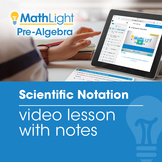 Scientific Notation Video Lesson with Student Notes | Good