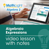 Algebraic & Exponential Expressions Video Lesson with Notes