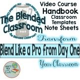 The Blended Classroom Course, Handbook, and Classroom Materials