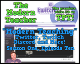 """Modern Teaching""; Twitter, Twitch, OBS, Discord (38:16) -"