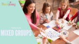 Tips for Working With Mixed Groups