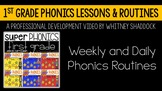 1st Grade Phonics Curriculum Weekly and Daily Routines VIDEO