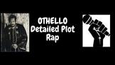 Othello -Detailed plot rap