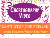 "Choreography VIDEO for ""Can't Stop the Feeling"", K Pre-K g"