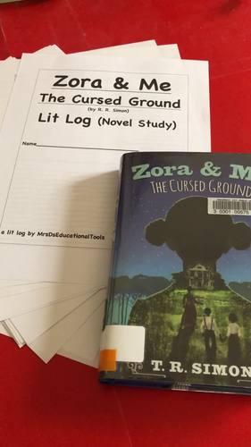 Zora & Me The Cursed Ground Lit Log (Novel Study)