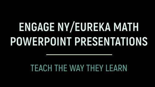 Engage NY/Eureka Math PowerPoint Presentations Kindergarten Module 5 ALL LESSONS