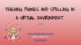 Teaching  Phonics and Spelling in a Virtual Environment