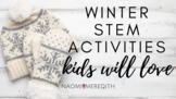 Winter STEM Activities That Your Kids Will Love | STEMTech
