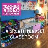 Growth Mindset Classroom (Teaching VIDEO)