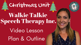 Christmas Unit Walkie Talkie Speech Therapy Inc. Downloada