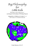 """Philosophical"" OVERVIEW for BIG PHILOSOPHY for LITTLE KID"