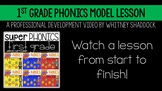 1st Grade Phonics Curriculum Model Lesson Video and Routines