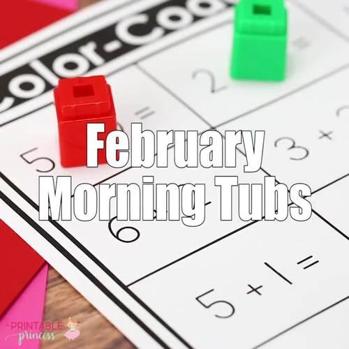 February Morning Tubs for Kindergarten