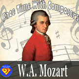 Face Time With Composers: Wolfgang Amadeus Mozart