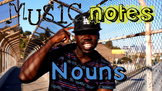 Nouns Song (Common, Proper, Possessive, Collective, Abstract)