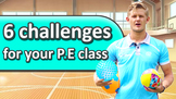 6 ways to challenge your P.E class  Teaching fundamentals