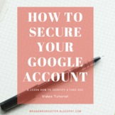 How to Secure Your Google Account & How to Spot a Google Doc Fake