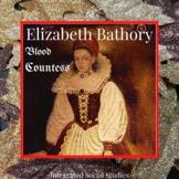 Elizabeth Bathory: Blood Countess Podcast