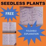 Seedless Plants - Vascular (Ferns) and Nonvascular (Mosses