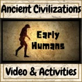 Ancient Civilizations Early Humans Video & Activities!