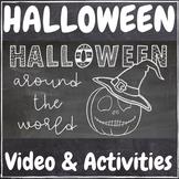 Halloween Around the World: Video & Activities Kit!
