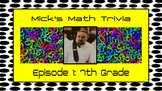 Beginning of the year math trivia show: 7th grade