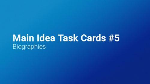 Main Idea Task Cards 1 (Grades 6-8)