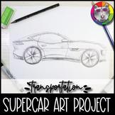 Supercar Art Project, Transportation Themed Art Lesson