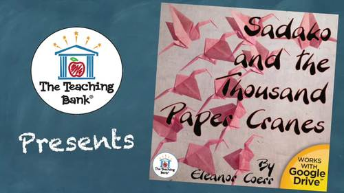 Sadako and the Thousand Paper Cranes Novel Study Book Unit Distance Learning