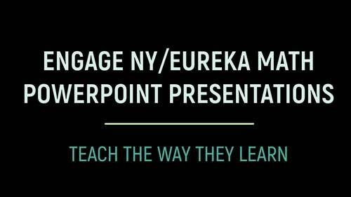 Engage NY Math / Eureka Math PowerPoint Presentations Kindergarten ENTIRE YEAR!