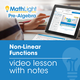 Non-Linear Functions Video Lesson with Student Notes | Dis