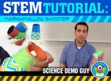 STEM Activity Tutorial: Marshmallow Shooter