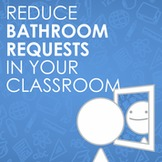 Reduce Bathroom Breaks in Your Classroom With this Easy Tip!