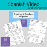 Spanish Video--Greetings and Goodbyes